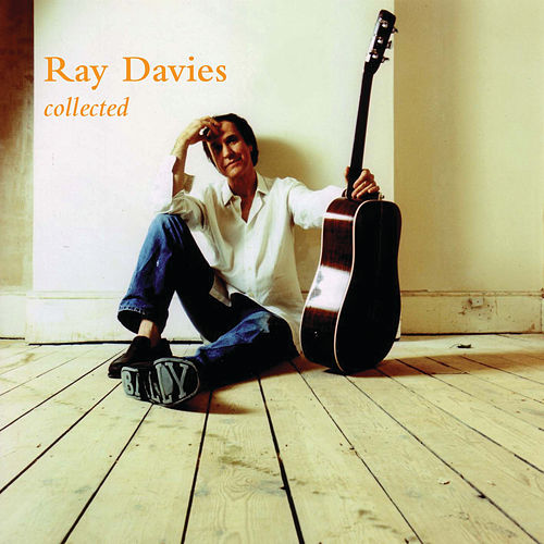 Collected by Ray Davies