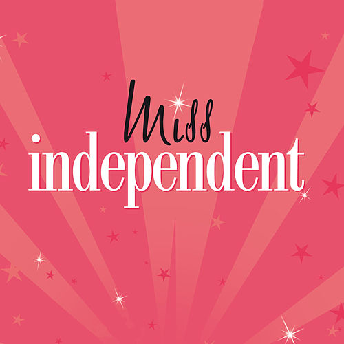 Miss Independent von Various Artists