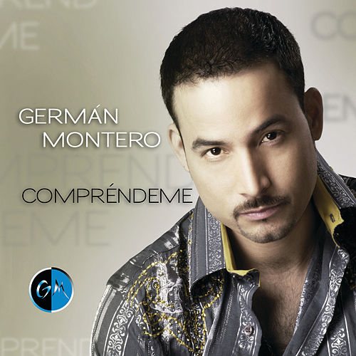 Compréndeme (i-Tunes Exclusive) by Germán Montero
