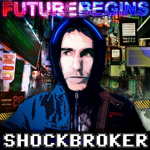 Future Begins by Shockbroker