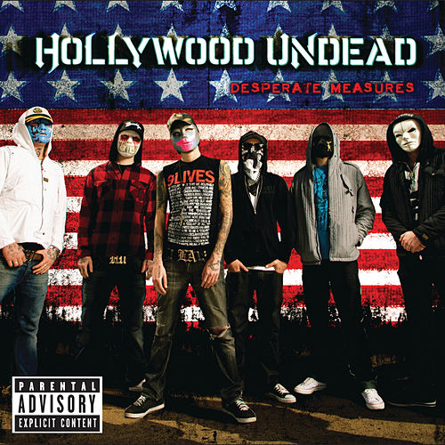 Desperate Measures von Hollywood Undead