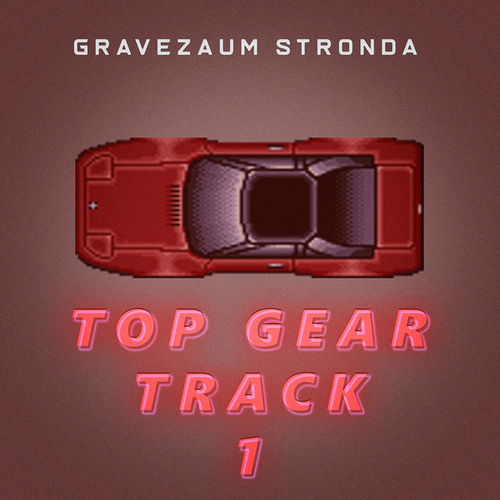 Top Gear - Track 1 (Brega Funk Remix) fra Gravezaum Stronda