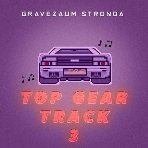 Top Gear - Track 3 (Brega Funk Remix) fra Gravezaum Stronda