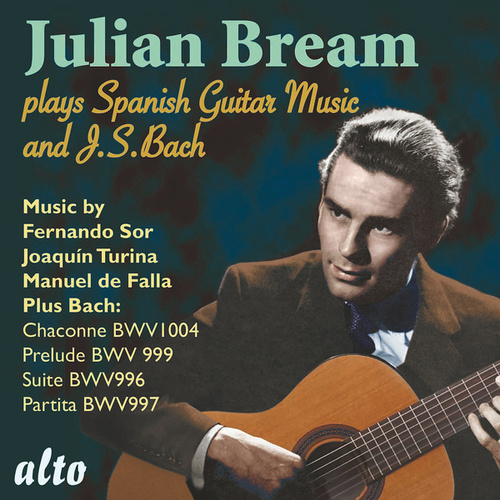 Julian Bream Plays Spanish Music and J.S. Bach by Julian Bream