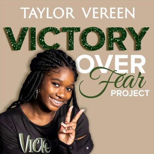 Victory over Fear de Taylor Vereen