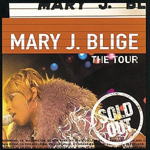 The Tour von Mary J. Blige