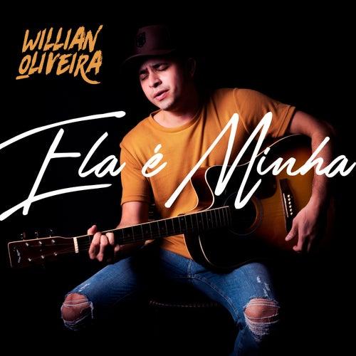 Ela É Minha de Willian Oliveira