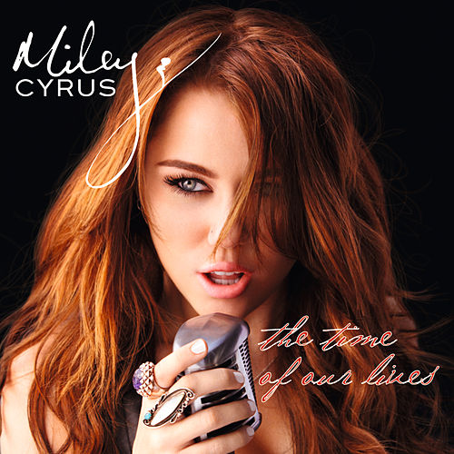 The Time Of Our Lives von Miley Cyrus