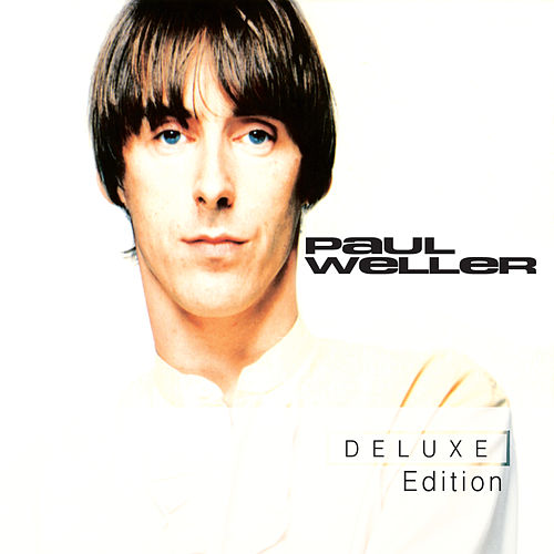Paul Weller (Deluxe Edition) de Paul Weller