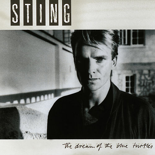 The Dream Of The Blue Turtles de Sting