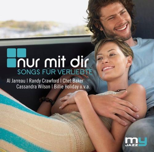 Nur mit Dir (My Jazz) von Various Artists