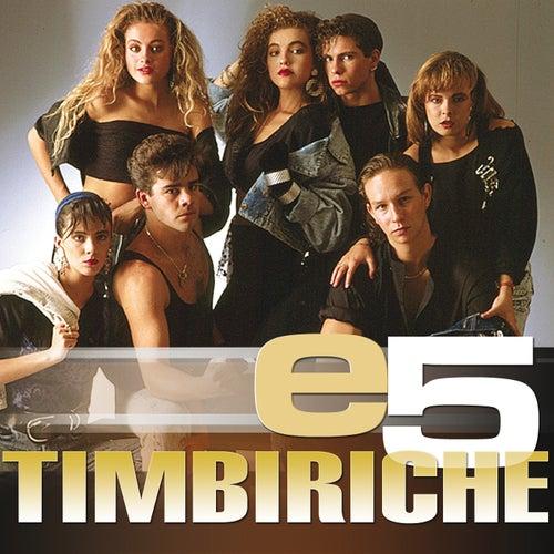 e5 de Timbiriche