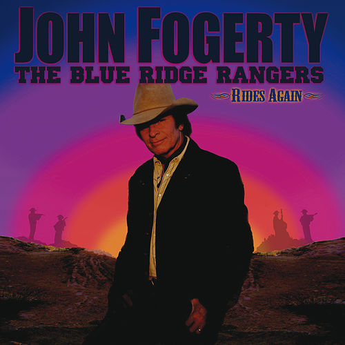 The Blue Ridge Rangers Rides Again by John Fogerty