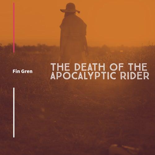 The Death of the Apocalyptic Rider von Fin Gren