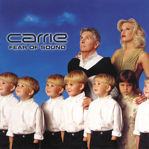 Fear Of Sound de Carrie