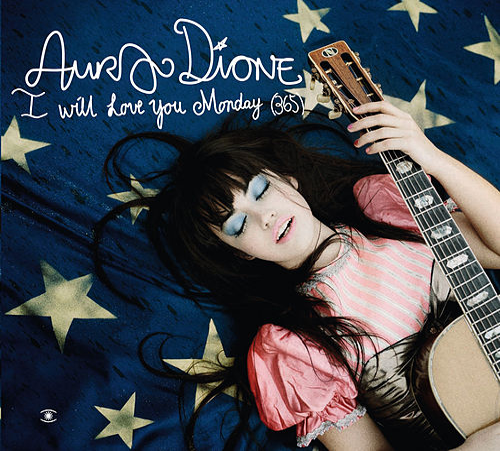 I Will Love You Monday (365) von Aura (formerly Aura Dione)