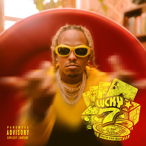 Lucky 7 by Rich the Kid