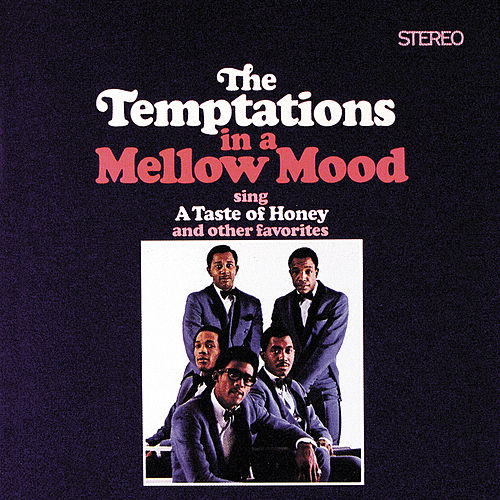 In A Mellow Mood by The Temptations