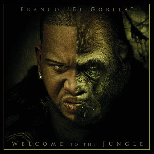 Welcome To The Jungle by Franco 'El Gorilla'