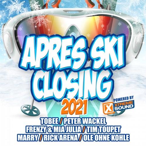 Après Ski Closing 2021 Powered by Xtreme Sound de Various Artists