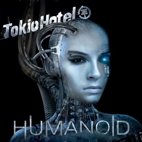 Humanoid (English Version) by Tokio Hotel
