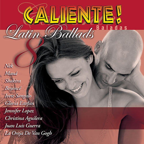 Caliente! Latin Ballads 2008 von Various Artists