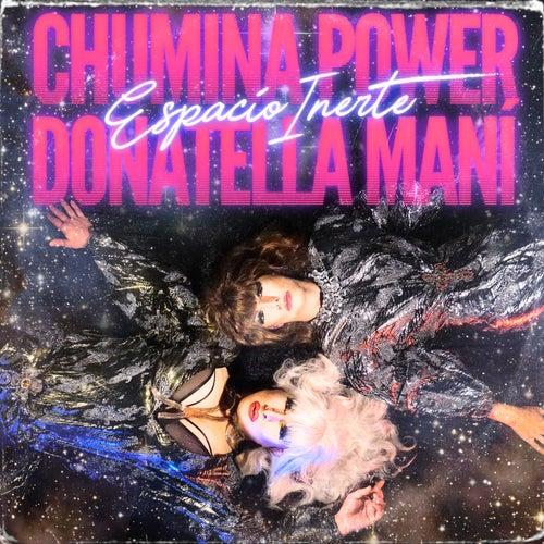 Espacio Inerte von Chumina Power