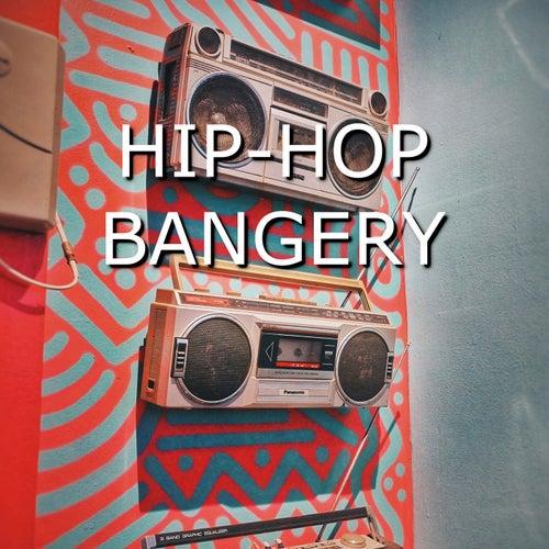 Hip Hop Bangery de Various Artists