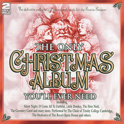 The Only Christmas Album You'll Ever Need by Various Artists