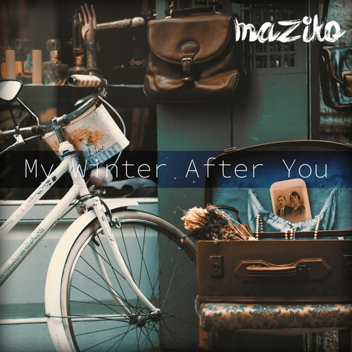 My Winter After You by Maziko