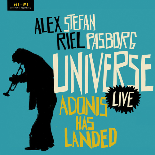 Adonis Has Landed (Live) by Alex Riel