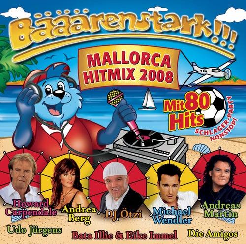 Bääärenstark!!! Mallorca 2008 von Various Artists