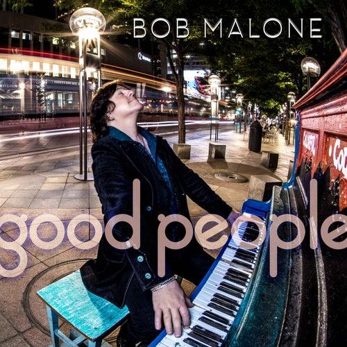 Good People von Bob Malone