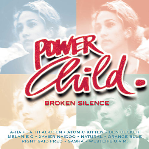 Powerchild - Broken Silence von Various Artists