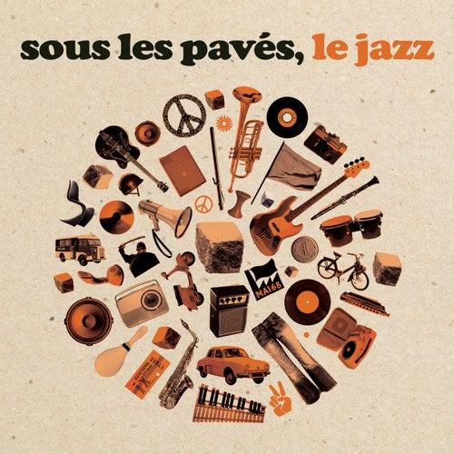 Sous les pavés le jazz by Various Artists