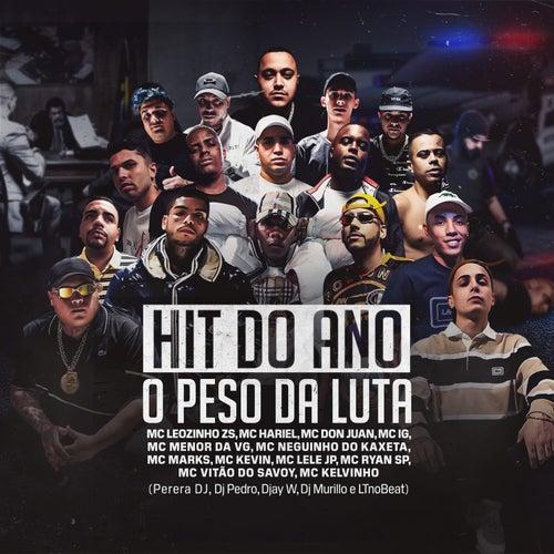 Hit do Ano - O Peso da Luta by Mc Hariel