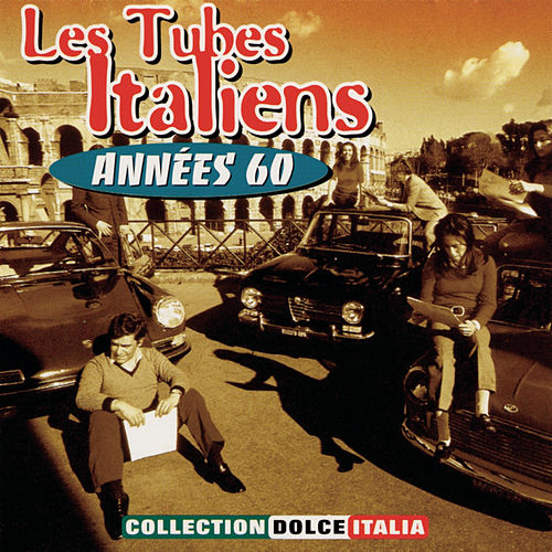 Italian Hits Of The 60's von Various Artists
