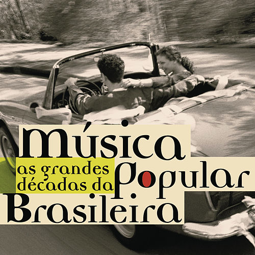 As Grandes Décadas Da Música Popular Brasileira von Various Artists