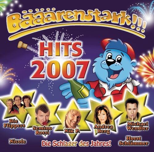 Bääärenstark!!! Hits 2007 von Various Artists