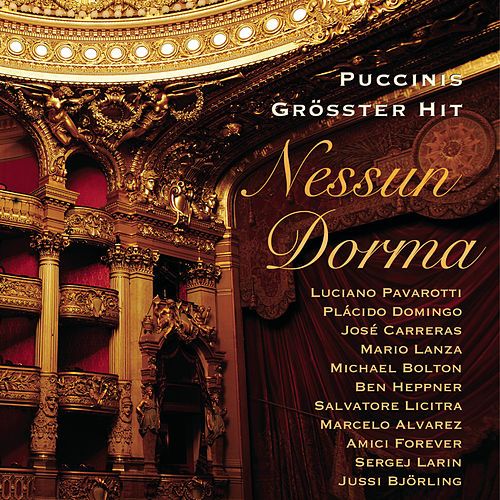 Puccinis größter Hit - Nessun Dorma by Various Artists