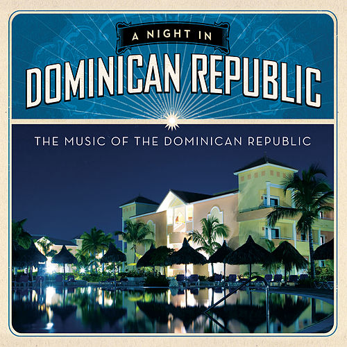 A Night In Dominican Republic de Various Artists