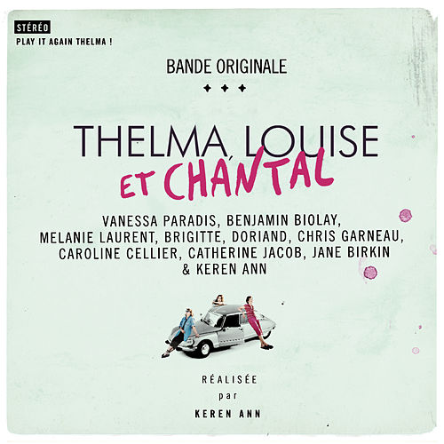 Thelma, Louise Et Chantal (Original Soundtrack) by Various Artists