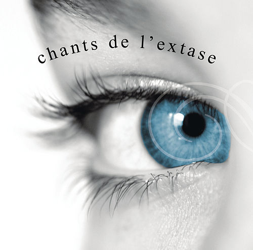 Les Chants De L'Extase de Various Artists