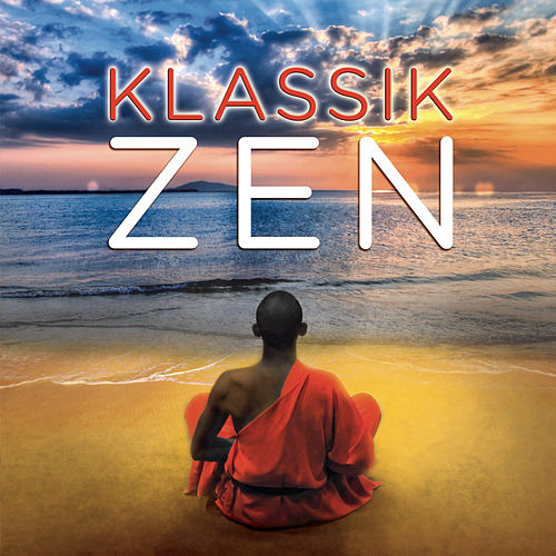 Klassik - Zen de Various Artists