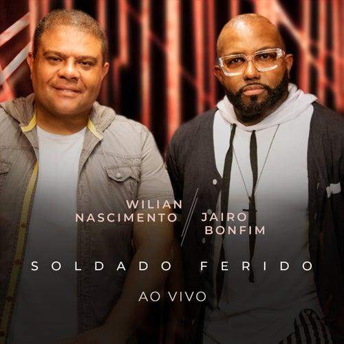 Soldado Ferido (Ao Vivo) von Wilian Nascimento