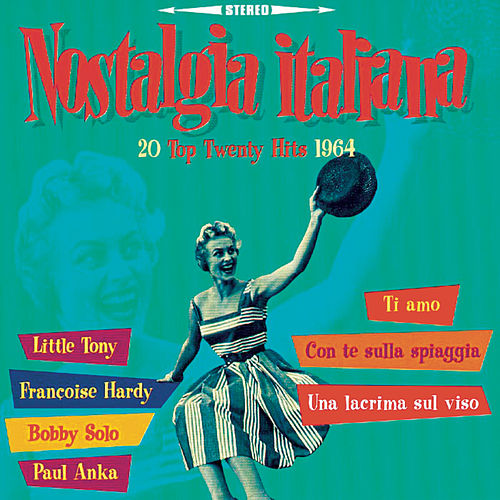 Nostalgia Italiana - 1964 de Various Artists