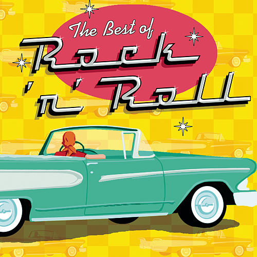 The Best Of Rock 'n' Roll by Various Artists
