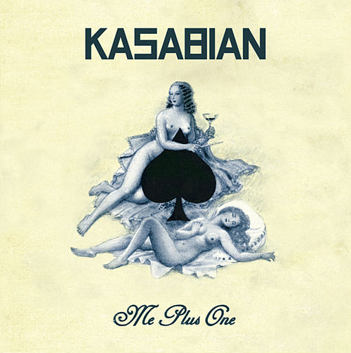 Me Plus One de Kasabian