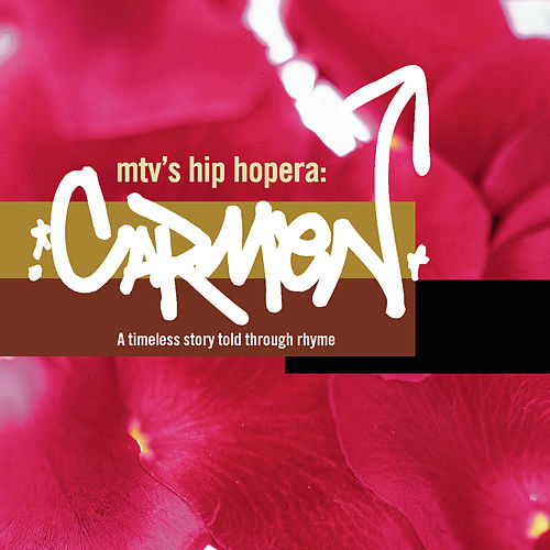 MTV'S Hip Hopera Carmen von Various Artists