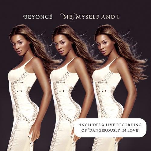 Me, Myself And I von Beyoncé